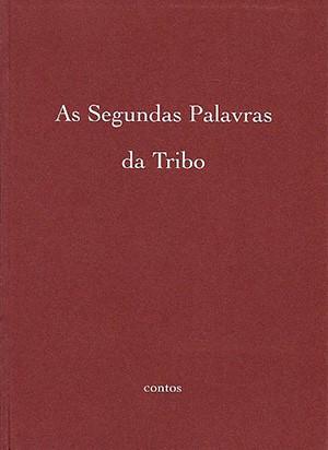 As Segundas Palavras da Tribo