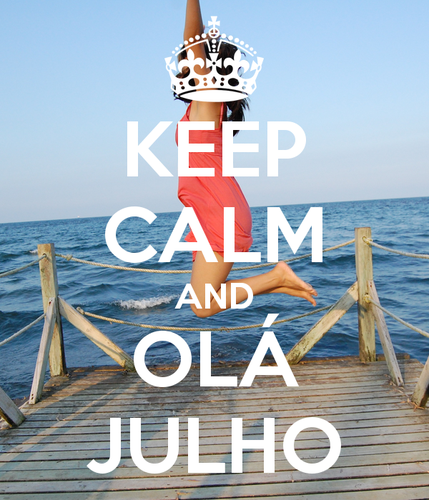 keep-calm-and-ola-julho.png
