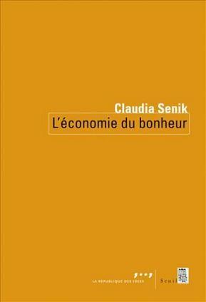 L'Economie du Bonheur de Claudia Senik.JPG