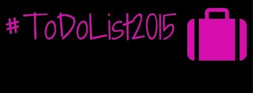 #ToDoList2015 (1).jpg