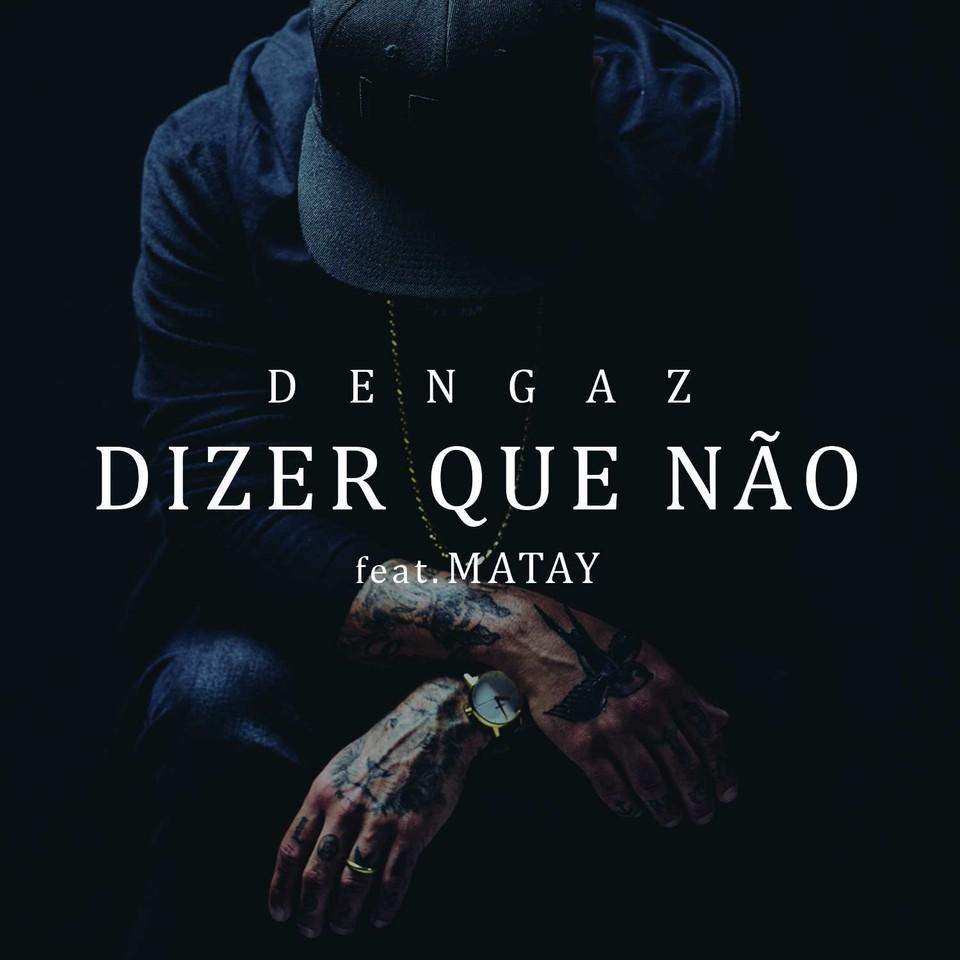 DENGAZ - DIZER QUE NÃO (cover).jpg
