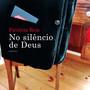 250_9789722036603_no_silencio_de_deus.jpg