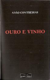 Ouro e Vinho, Adão Contreiras.jpg