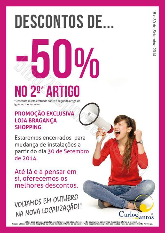 50% de desconto* CARLOS SANTOS HS até 30 setembro