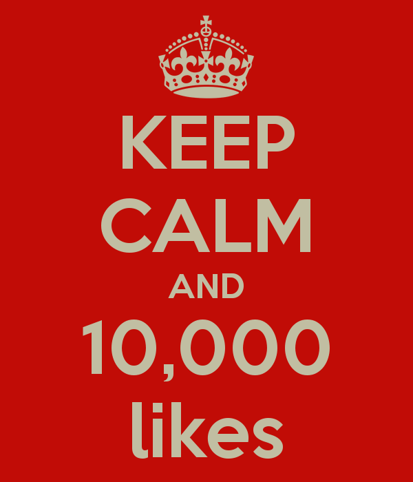 keep-calm-and-10000-likes.png